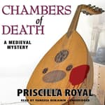 Chambers of Death by  Priscilla Royal audiobook