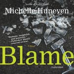 Blame by  Michelle Huneven audiobook