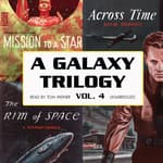 A Galaxy Trilogy, Vol. 4 by  David Grinnell audiobook