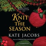 Knit the Season by  Kate Jacobs audiobook