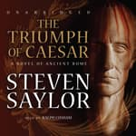 The Triumph of Caesar by  Steven Saylor audiobook