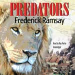 Predators by  Frederick Ramsay audiobook