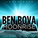 Moonrise by  Ben Bova audiobook