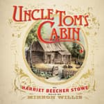 Uncle Tom's Cabin by  Harriet Beecher Stowe audiobook