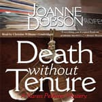 Death without Tenure by  Joanne Dobson audiobook