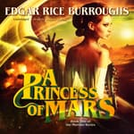 A Princess of Mars by  Edgar Rice Burroughs audiobook