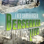 Berserker Lies by  Fred Saberhagen audiobook