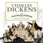 The Pickwick Papers by  Charles Dickens audiobook