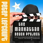 The Manhattan Beach Project by  Peter Lefcourt audiobook
