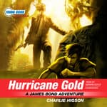 Hurricane Gold by  Charlie Higson audiobook