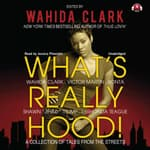 What's Really Hood! by  Wahida Clark audiobook