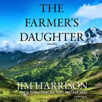 The Farmer's Daughter by  Jim Harrison audiobook