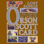 Lost Songs by  Orson Scott Card audiobook