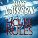 House Rules by  Mike Lawson audiobook