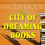 The City of Dreaming Books by  Walter Moers audiobook