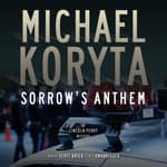 Sorrow's Anthem by  Michael Koryta audiobook