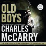 Old Boys by  Charles McCarry audiobook