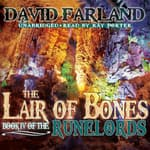 The Lair of Bones by  David Farland audiobook