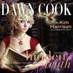 Hidden Truth by  Dawn Cook audiobook