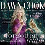 Forgotten Truth by  Dawn Cook audiobook