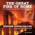 The Great Fire of Rome by  Stephen Dando-Collins audiobook
