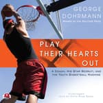Play Their Hearts Out by  George Dohrmann audiobook