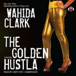 The Golden Hustla by  Wahida Clark audiobook