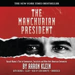 The Manchurian President by  Aaron Klein audiobook