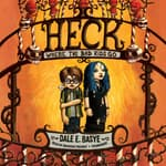 Heck by  Dale E. Basye audiobook