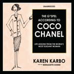 The Gospel According to Coco Chanel by  Karen Karbo audiobook