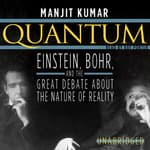 Quantum by  Manjit Kumar audiobook