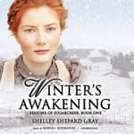 Winter's Awakening by  Shelley Shepard Gray audiobook