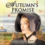 Autumn's Promise by  Shelley Shepard Gray audiobook