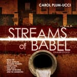 Streams of Babel by  Carol Plum-Ucci audiobook