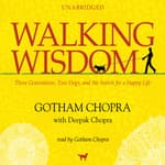 Walking Wisdom by  Gotham Chopra audiobook