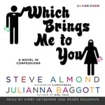 Which Brings Me to You by  Steve Almond audiobook