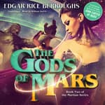 The Gods of Mars by  Edgar Rice Burroughs audiobook