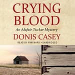 Crying Blood by  Donis Casey audiobook