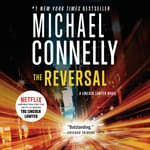 The Reversal by  Michael Connelly audiobook