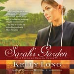 Sarah's Garden by  Kelly Long audiobook