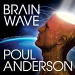 Brain Wave by  Poul Anderson audiobook