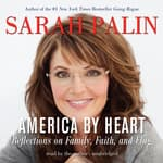America by Heart by  Sarah Palin audiobook