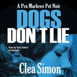 Dogs Don't Lie by  Clea Simon audiobook