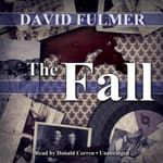The Fall by  David Fulmer audiobook