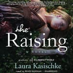 The Raising by  Laura Kasischke audiobook