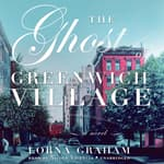 The Ghost of Greenwich Village by  Lorna Graham audiobook