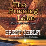 The Burning Lake by  Brent Ghelfi audiobook