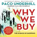 Why We Buy, Updated and Revised Edition by  Paco Underhill audiobook