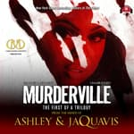 Murderville by  Ashley & JaQuavis audiobook