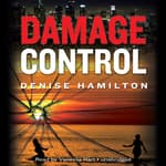 Damage Control by  Denise Hamilton audiobook